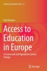 Access to Education in Europe : A Framework and Agenda for System Change - Book