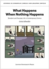 What Happens When Nothing Happens : Boredom and Everyday Life in Contemporary Comics - Book
