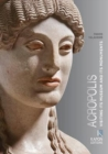 Acropolis (English language edition) : Visiting its Museum and its Monuments - Book
