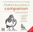 A Bad Birdwatcher's Companion - eAudiobook