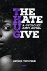 The Hate U Give - A gyulolet, amit adtal - eBook