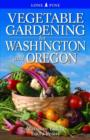 Vegetable Gardening for Washington & Oregon - Book
