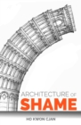 Architecture of Shame - Book