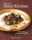 Dine in My Halal Kitchen : Stews, Kebabs and Other Hearty Delights - Book
