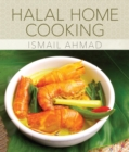 Halal Home Cooking : Recipes from Malaysia's Kampungs - Book