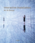 Interactive Installation Art & Design - Book