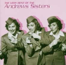 The Very Best of the Andrews Sisters, CD / Album Cd