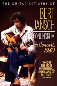 The Guitar Artistry of Bert Jansch - Conundrum in Concert 1980, DVD DVD
