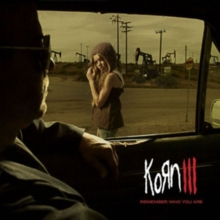 Korn III: Remember Who You Are, CD / Album Cd