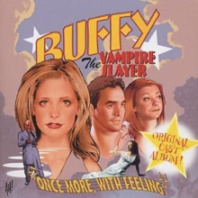 Buffy the Vampire Slayer: Once More, With Feeling, CD / Album Cd