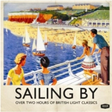 Sailing By: Over Two Hours of British Light Classics, CD / Album Cd
