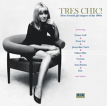 Tres Chic: More French Girl Singers of the 1960s, CD / Album Cd