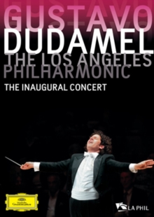 Gustavo Dudamel/Los Angeles Philharmonic: The Inaugural Concert, DVD  DVD