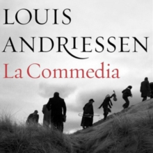 Louis Andriessen: La Commedia, CD / Album with DVD Cd
