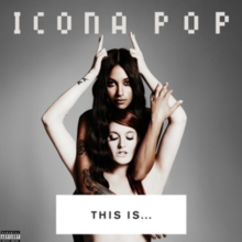 This Is... Icona Pop, CD / Album Cd