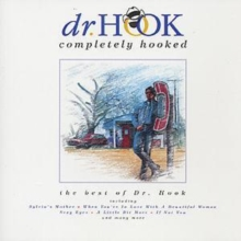 Completely Hooked: the best of Dr. Hook, CD / Album Cd