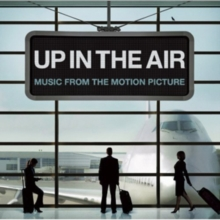 Up in the Air: Music from the Motion Picture, CD / Album Cd
