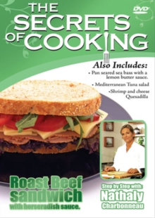 The Secrets of Cooking: Roast Beef Sandwich With Horseradish..., DVD DVD