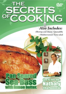 The Secrets of Cooking: Pan Seared Sea Bass With Lemon Butter, DVD DVD