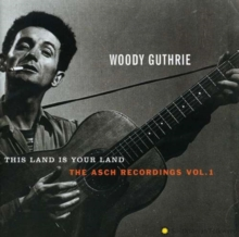 This Land Is Your Land - The Asch Recordings, Volume 1, CD / Album Cd