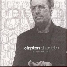 Chronicles: The Best Of Eric Clapton, CD / Album Cd