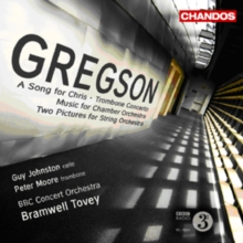 Gregson: A Song for Chris/Trombone Concerto/..., CD / Album Cd