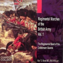 Regimental Marches Of The British Army Vol. 1, CD / Album Cd
