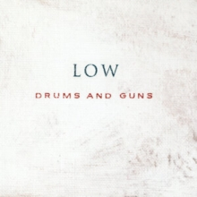 Drums and Guns, CD / Album Cd