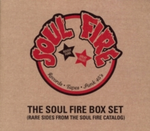 The Soul Fire Box Set: Rare Sides from the Soul Fire Catalog, CD / Album Cd