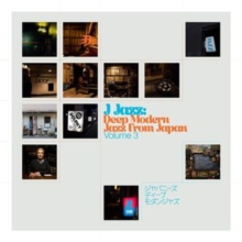 J Jazz: Deep Modern Jazz from Japan