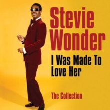 I Was Made to Love Her: The Collection, CD / Album Cd