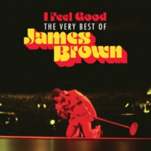 I Feel Good: The Very Best of James Brown, CD / Album Cd