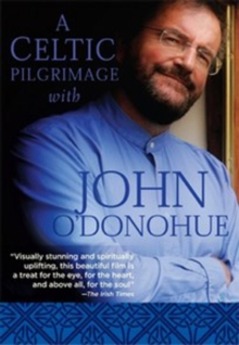 A   Celtic Pilgrimage With John O'Donohue, DVD DVD