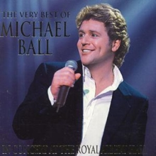 The Very Best Of Michael Ball: IN CONCERT AT THE ROYAL ALBERT HALL, CD / Album Cd