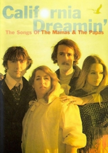 The Mamas and the Papas: California Dreaming - The Songs Of, DVD DVD