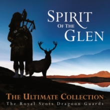 Spirit of the Glen: The Ultimate Collection, CD / Album Cd