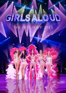 Girls Aloud: Ten - The Hits Tour 2013, DVD  DVD