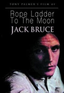 Jack Bruce: Rope Ladder to the Moon, DVD  DVD