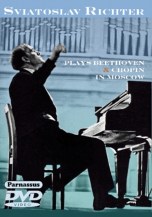 Sviatoslav Richter Plays Beethoven and Chopin in Moscow, DVD  DVD