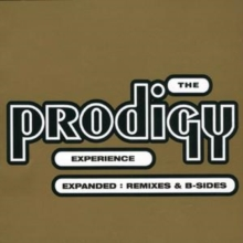 The Prodigy Experience: Expanded: Remixes and B-sides, CD / Album Cd