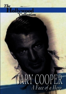 The Hollywood Collection: Gary Cooper - The Face of a Hero, DVD DVD