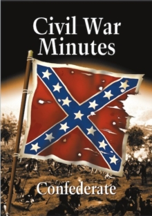 Civil War Minutes: Confederate, DVD  DVD