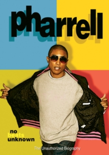 Pharrell: No Beats Unknown - The Unauthorized Biography, DVD  DVD