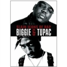 Slain Icons of Rap - Biggie and Tupac, DVD  DVD