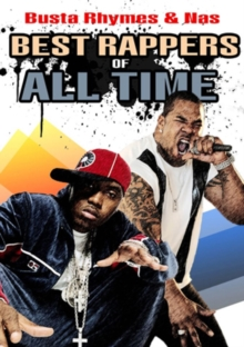 Best Rappers of All Time: Busta Rhymes and Nas, DVD  DVD