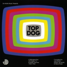 Top Dog: A Retrospective of Classic TV & Radio Themes 1960-1982, CD / Album Cd