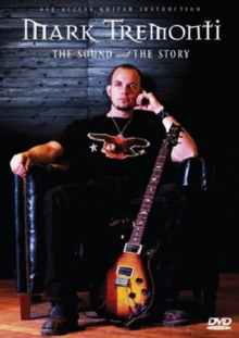 Mark Tremonti: The Sound and the Story, DVD  DVD