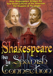 Shakespeare and the Spanish Connection, DVD  DVD