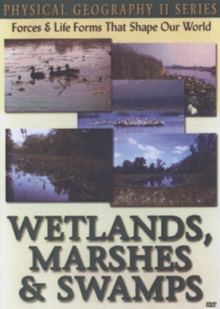 Physical Geography II: Wetlands, Marshes and Swamps, DVD  DVD