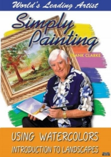 Simply Painting Using Watercolours: Introduction to Landscapes, DVD  DVD